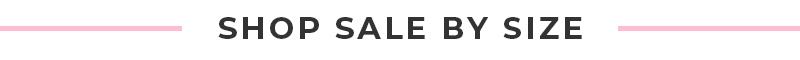 Header Shop Sale by Size